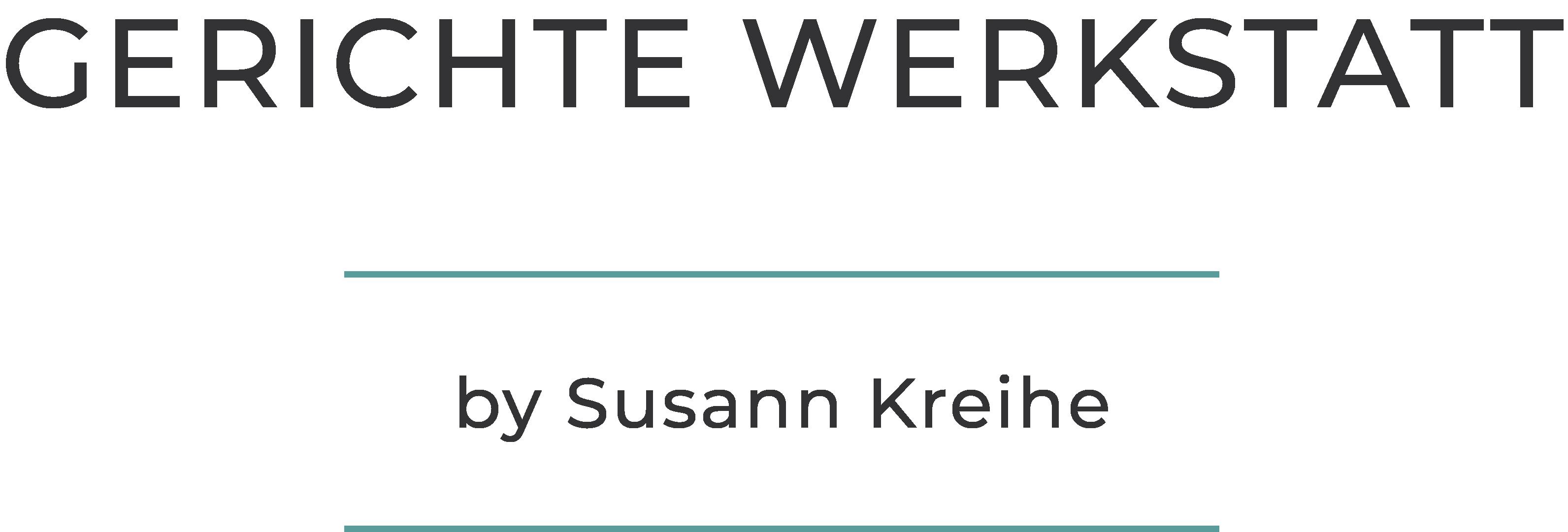 Gerichte Werkstatt by Susann Kreihe